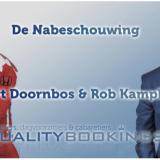 De nabeschouwing – Robert Doornbos & Rob Kamphues